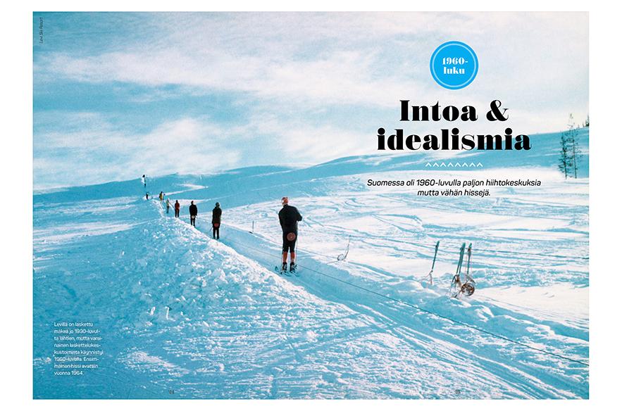 Myös monella hiihtohissillä on oma mielenkiintoinen tarina. Esimerkkiaukeama kirjasta.